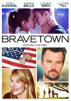Cover image for Bravetown [videorecording DVD]