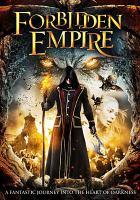 Cover image for Forbidden empire [videorecording DVD]