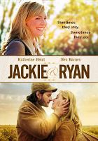 Cover image for Jackie & Ryan [videorecording DVD]