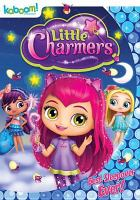 Cover image for Little charmers : best sleepover ever