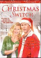 Cover image for The Christmas switch [videorecording DVD]