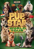 Cover image for Pup star [videorecording DVD] : world tour