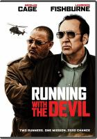 Cover image for Running with the devil [videorecording DVD]