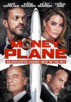 Imagen de portada para Money plane [videorecording DVD]