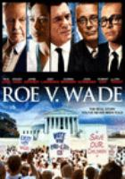Cover image for Roe v. Wade [videorecording DVD].