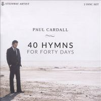 Cover image for 40 hymns for 40 days [sound recording CD]