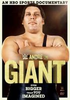Cover image for Andre the giant [videorecording DVD] : even bigger than you imagined