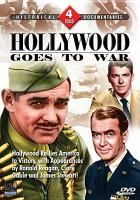 Cover image for Hollywood goes to war [videorecording DVD].