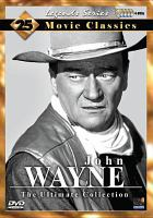Cover image for John Wayne the ultimate collection.