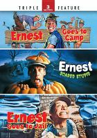 Cover image for Ernest goes to camp [videorecording DVD] ; Ernest scared stupid ; Ernest goes to jail