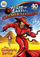 Imagen de portada para Where on Earth is Carmen Sandiego? the complete series