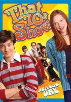 Cover image for That '70s show. Season 1, Complete