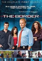 Cover image for The border. Season 1, Complete [videorecording DVD]