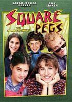 Cover image for Square pegs : the complete series [videorecording DVD]