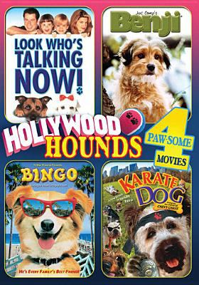 Cover image for Hollywood hounds [videorecording DVD] : 4 paw-some movies : Look who's talking now! ; Benji ; Bingo ; The karate dog