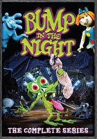 Cover image for Bump in the night. Season 1, complete [videorecording DVD]
