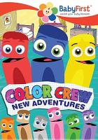 Cover image for Color crew. New adventures [videorecording DVD].