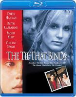Cover image for The tie that binds