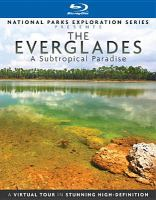 Cover image for The Everglades [videorecording Blu-ray] : a subtropical paradise