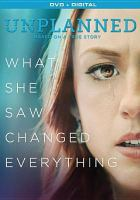 Cover image for Unplanned [videorecording DVD]