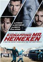 Cover image for Kidnapping Mr. Heineken [videorecording DVD]