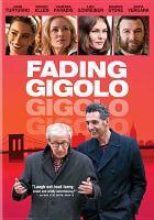 Cover image for Fading gigolo [videorecording DVD]