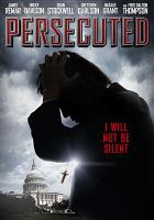 Cover image for Persecuted [videorecording DVD]