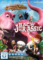 Cover image for Back to the Jurassic [videorecording DVD]