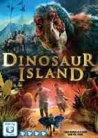 Cover image for Dinosaur Island [videorecording DVD]