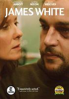 Cover image for James White [videorecording DVD]