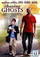 Cover image for Chasing ghosts [videorecording DVD]