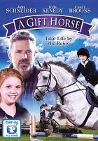 Cover image for A gift horse [videorecording DVD]