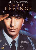 Cover image for Sweet revenge [videorecording DVD]