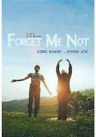 Cover image for Forget me not [videorecording DVD] : losing memory - finding love
