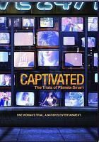 Cover image for Captivated [videorecording DVD] : the trials of Pamela Smart