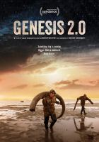 Cover image for Genesis 2.0 [videorecording DVD]