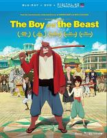 Cover image for The boy and the beast [videorecording Blu-ray]