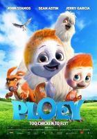 Cover image for Ploey [videorecording DVD] : Too chicken to fly!