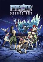 Cover image for Fairytail. Dragon cry [videorecording DVD]