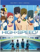 Cover image for High speed. Free! starting days [videorecording Blu-ray]