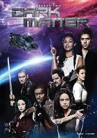 Cover image for Dark matter. Season 2, Complete [videorecording DVD]