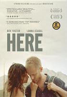 Cover image for Here [videorecording DVD]