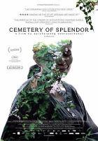 Cover image for Cemetery of splendour [videorecording DVD]