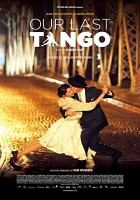 Cover image for Our last tango [videorecording DVD]