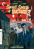 Cover image for Sweet smell of success [videorecording DVD]