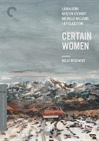 Cover image for Certain women [videorecording DVD]