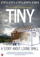 Cover image for Tiny [videorecording DVD] : a story about living small