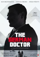 Cover image for The German doctor [videorecording DVD]