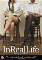 Cover image for InRealLife [videorecording DVD]