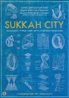 Imagen de portada para Sukkah City [videorecording DVD] : Ancient structure gets a modern makeover